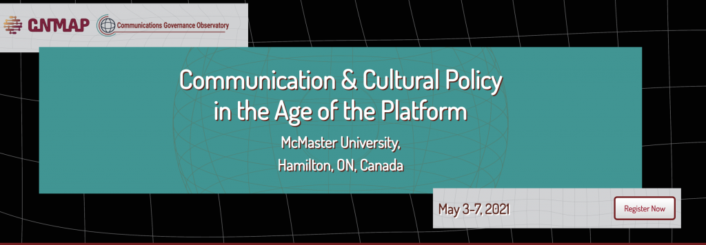 McMaster Communication & Cultural Policy in the Age of the Platform conference banner