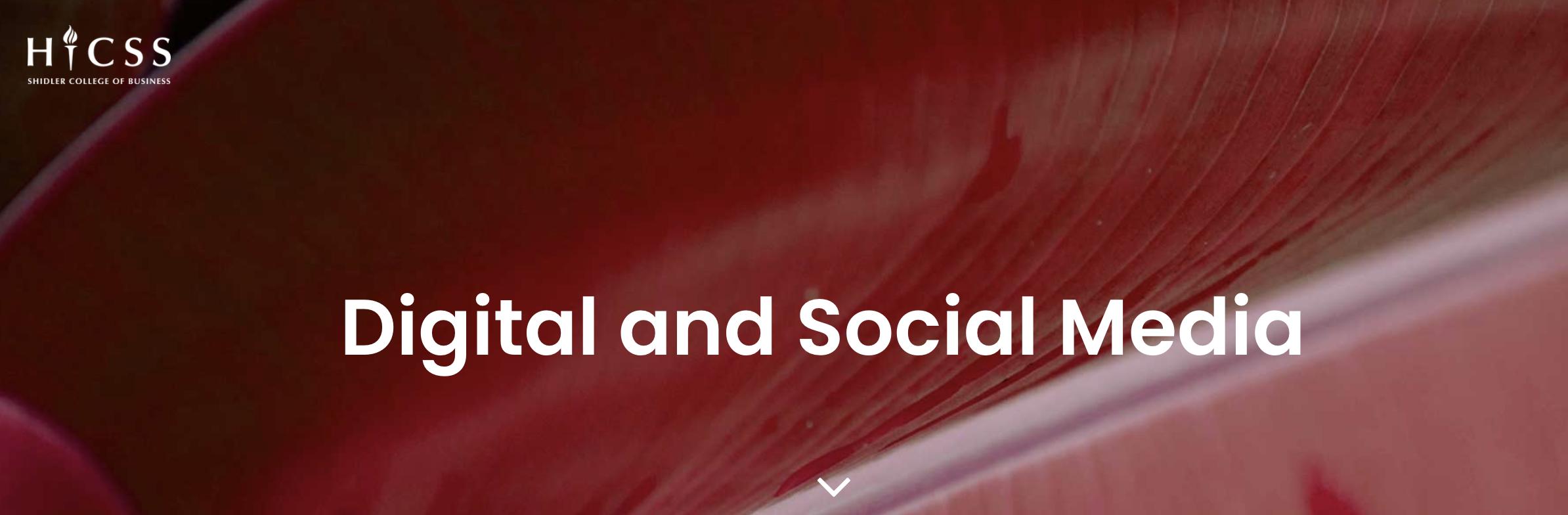 Digital and Social Media - Shidler College of Business